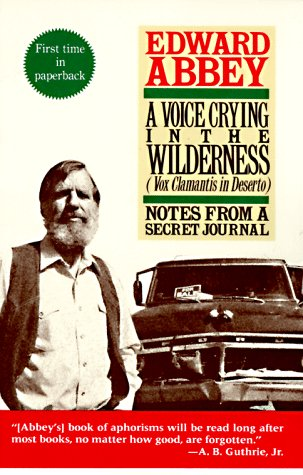 A Voice Crying in the Wilderness (Vox Clamantis in Deserto): Notes from a Secret Journal: Abbey, ...