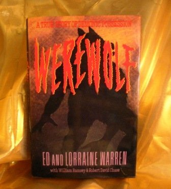 Werewolf: A story of demonic possession (0312064934) by Ed Warren