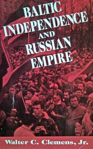 9780312064990: Baltic Independence and Russian Empire
