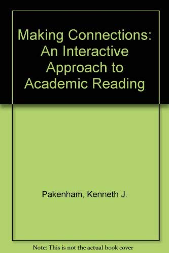 9780312065157: Making Connections: An Interactive Approach to Academic Reading