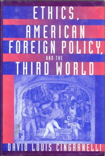 9780312065195: Ethics, American Foreign Policy, and the Third World