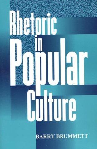 9780312065393: Rhetoric In Popular Culture