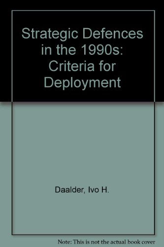9780312065447: Strategic Defences in the 1990s: Criteria for Deployment