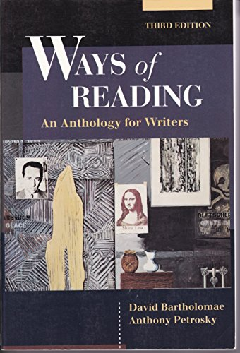 9780312065522: Ways of reading: An anthology for writers