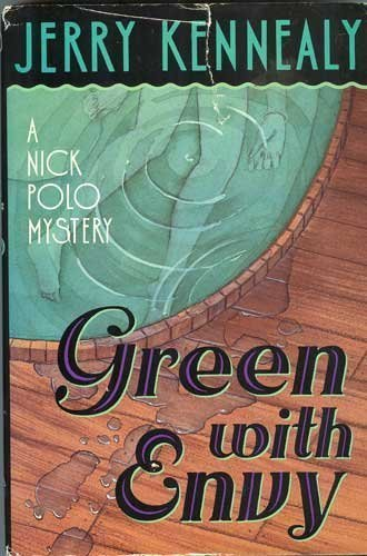 GREEN WITH ENVY (Nick Polo Series)