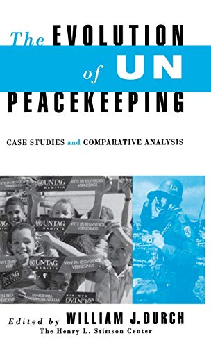 9780312066000: The Evolution of Un Peacekeeping: Case Studies and Comparative Analysis