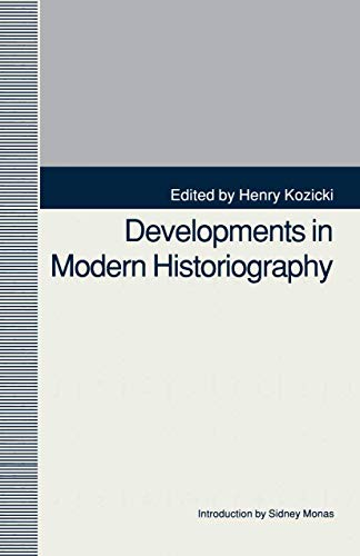 9780312066024: Developments in Modern Historiography