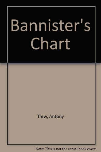 9780312066284: Bannister's Chart