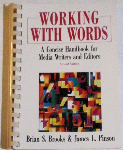 9780312066628: Working With Words: A Concise Handbook for Media Writers and Editors