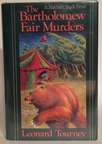 The Bartholomew Fair Murders (signed): TOURNEY, LEONARD