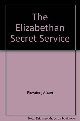 9780312067168: The Elizabethan Secret Service