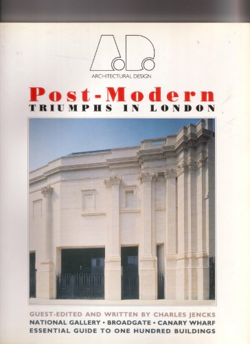 Post-Modern: Triumphs in London (Architectural Design Profile)