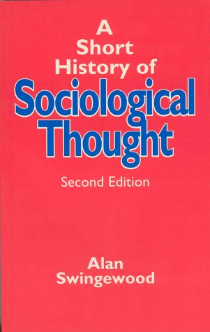 9780312067366: A Short History of Sociological Thought, Second Edition