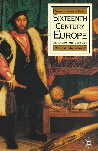 9780312067397: Sixteenth Century Europe: Expansion and Conflict (Palgrave History of Europe)