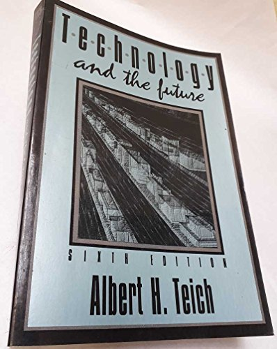 9780312067472: Technology and the Future