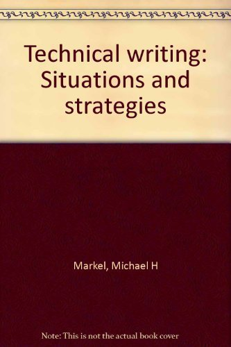 9780312067564: Technical writing: Situations and strategies