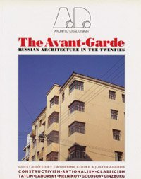 9780312067939: The Avant-Garde: Russian Architecture in the Twenties