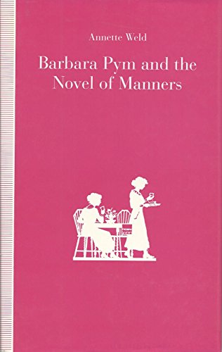 9780312068080: Barbara Pym and the Novel of Manners