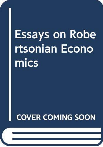 9780312068264: Essays on Robertsonian Economics