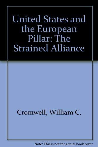 9780312068318: United States and the European Pillar: The Strained Alliance