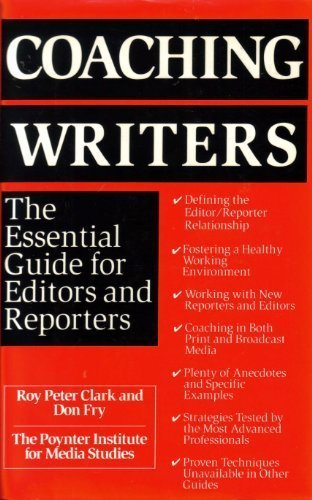 9780312068424: Coaching Writers: The Essential Guide for Editors and Reporters