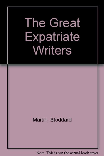 9780312068615: The Great Expatriate Writers