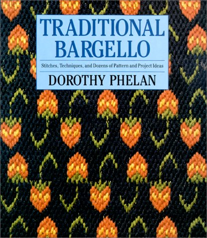 9780312068820: Traditional Bargello: Stitches, Techniques, and Dozens of Pattern and Project Ideas