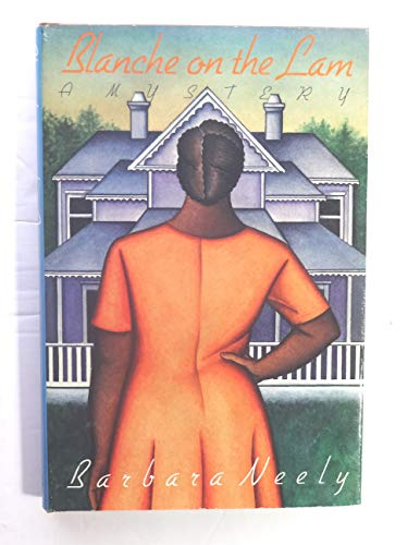Blanche on the Lam.: NEELY, Barbara.