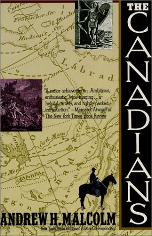 9780312069216: The Canadians