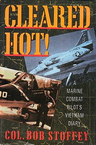 9780312069292: Cleared Hot!: A Marine Combat Pilot's Vietnam Diary