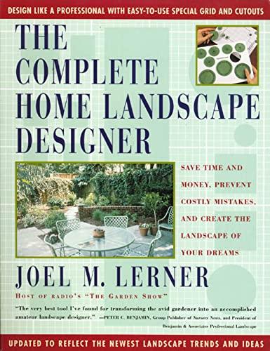 The Complete Home Landscape Designer: Save time: Joel M. Lerner