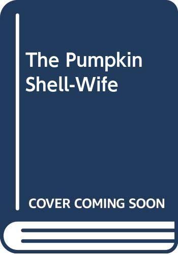9780312069445: The Pumpkin Shell-Wife