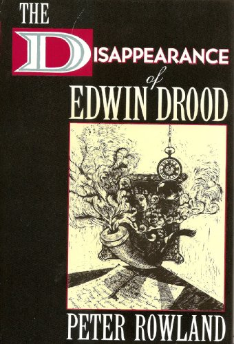 9780312069537: The Disappearance of Edwin Drood (A Thomas Dunne Book)