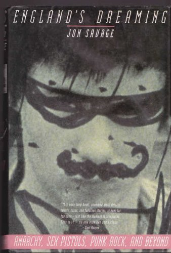 9780312069636: England's Dreaming: Anarchy, Sex Pistols, Punk Rock and Beyond