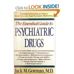 9780312069674: The Essential Guide to Psychiatric Drugs (2nd Edition)