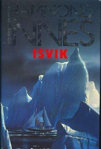 9780312070038: Isvik (A Thomas Dunne Book)