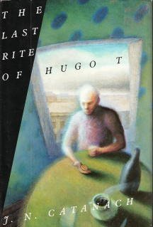 9780312070144: The Last Rite of Hugo T.