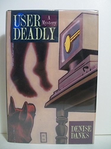 User Deadly: Denise Danks
