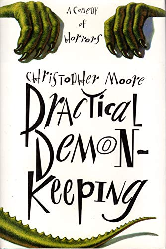 Practical Demonkeeping: A Comedy of Horrors, Library Edition: Moore, Christopher