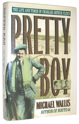 9780312070717: Pretty Boy: The Life and Times of Charles Arthur Floyd