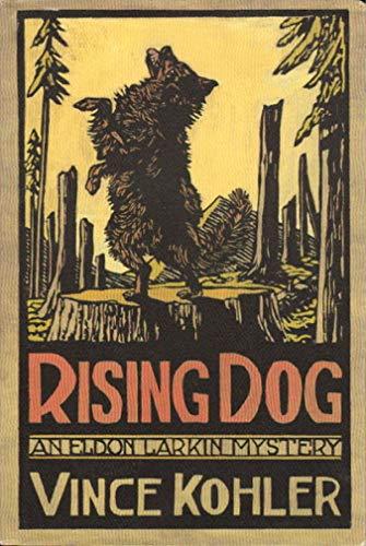 Rising Dog: Kohler, Vincent;Kohler, Vince