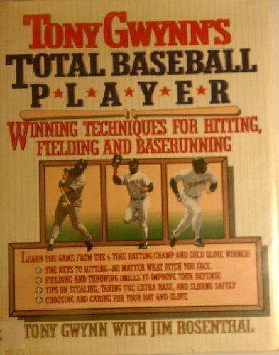 Tony Gwynn's Total Baseball Player: Gwynn, Tony;Rosenthal, Jim