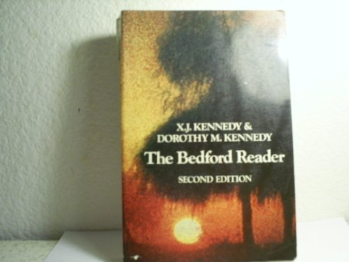 The Bedford Reader; Second Edition: X.J. & Dorothy