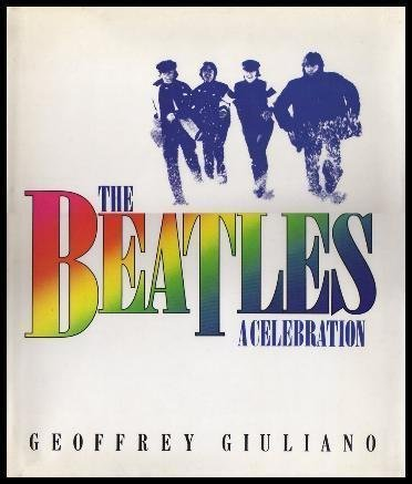 9780312071431: The Beatles: A Celebration
