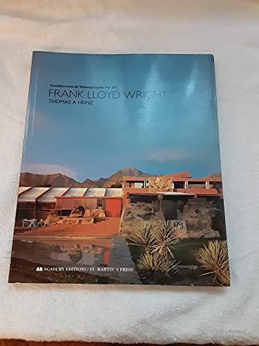 Frank Lloyd Wright (Architectural Monographs No. 18): Thomas A. Heinz