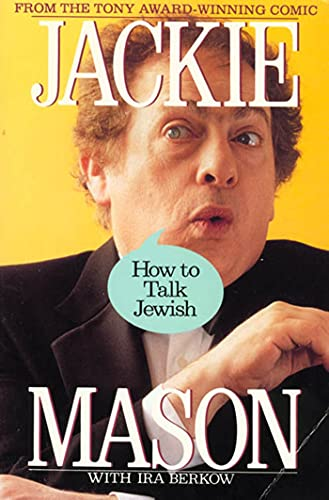 How to Talk Jewish (0312072368) by Mason, Jackie; Berkow, Ira