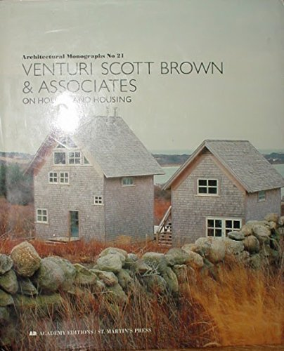 9780312072445: Venturi Scott Brown & Associates: On Houses and Housing (Architectural Monographs, No. 21)