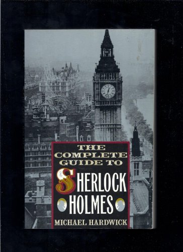 9780312072483: Complete Guide to Sherlock Holmes