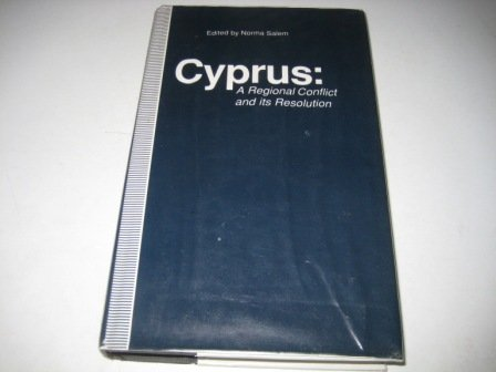 9780312072568: Cyprus: A Regional Conflict and Its Resolution