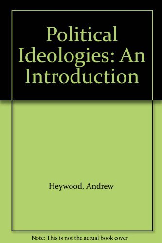 9780312075149: Political Ideologies: An Introduction